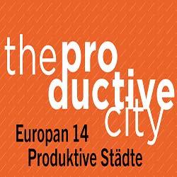 Wettbewerb: EUROPAN 14 – Die produktiven Städte